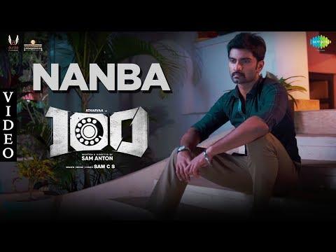Nanba Full Video Song | 100 | Atharvaa | Hansika Motwani | Sam. C. S | Sam Anton