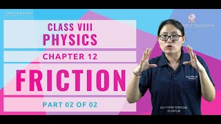 Chapter 12 Part 2 of 2 (Physics) - Friction