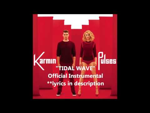Karmin - Tidal Wave (Official Instrumental) with lyrics