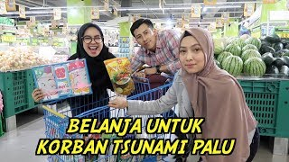 Video BELANJA UNTUK KORBAN TSUNAMI PALU. w/ FANDI & ATIKA MP3, 3GP, MP4, WEBM, AVI, FLV November 2018