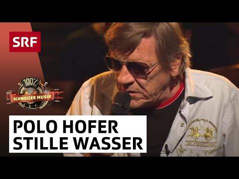 Polo Hofer: Stille Wasser (100% Schweizer Musik)