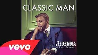 Video Jidenna Ft  Roman GianArthur - Classic Man (Clean) MP3, 3GP, MP4, WEBM, AVI, FLV Juni 2018