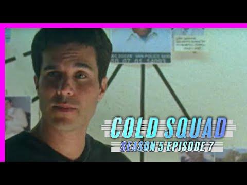 Cold Squad - Season 5 - Episode 7 - The Nanny | Julie Stewart, Garry Chalk