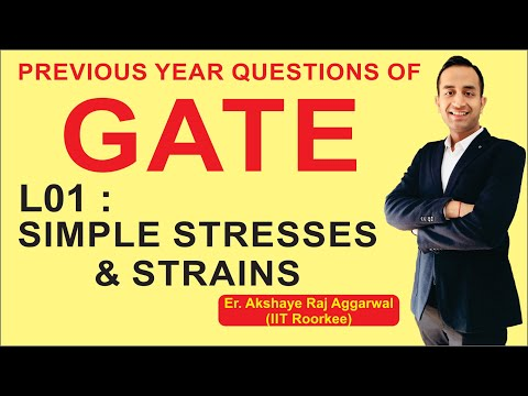 L 01 Simple Stresses & Strains | Strength of Materials | GATE Previous Year Questions | CIZ