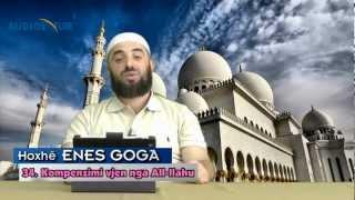 34.) Kompenzimi vjen nga All-llahu - Hoxhë Enes Goga