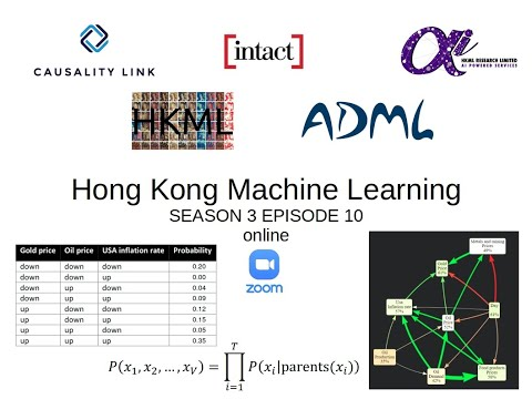 HKML S3E10 - Building Probabilistic Causal Models using Collective Intelligence
