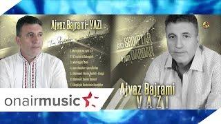Ajvaz Bajrami  - VAZI -  Këngë për Bashkimin Kombëtar
