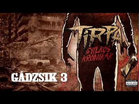 TIRPA - GÁDZSIK 3