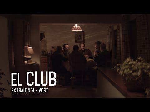 El Club - Extrait 4 (VOST)