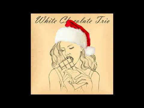White Chocolate Trio - It's Beginning To Look A Lot Like Christmas