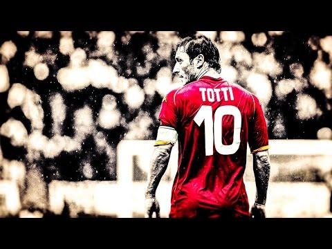 l'ultimo capitano - francesco totti - top gol della sua carriera