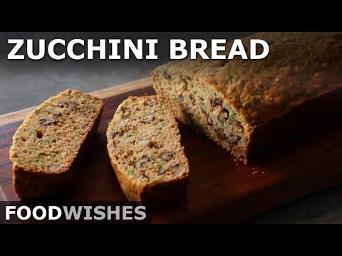 Chef John's Zucchini Bread – Food Wishes