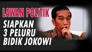 Video Lawan Politik Siapkan 3 Peluru Bidik Jokowi MP3, 3GP, MP4, WEBM, AVI, FLV Februari 2018