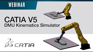 Webinar CATIA V5 – DMU Kinematics Simulator