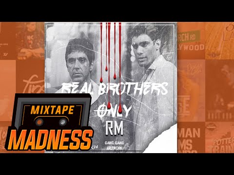 RM | REAL BROTHERS ONLY @MixtapeMadness @RM_fith