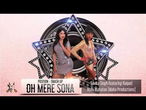 Savita Singh ft Raquel-Oh Mere Sona