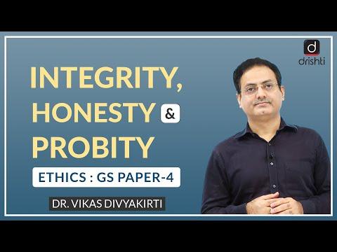 Integrity, Honesty & Probity : Concept Talk by Dr. Vikas Divyakirti