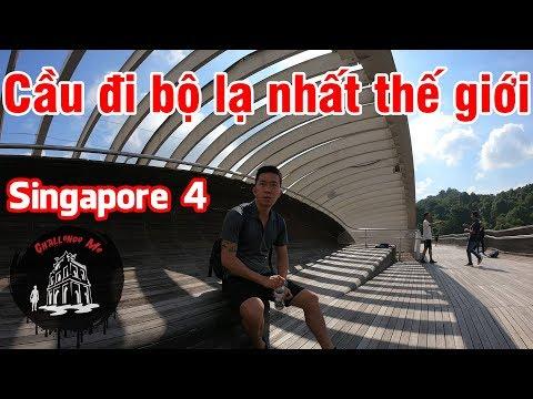 Cầu đi bộ lạ nhất thế giới khiến giới trẻ mê tít [Singapore 4] - Thời lượng: 16 phút.