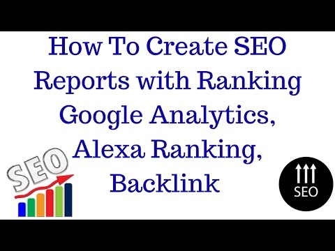 How To Make SEO Report For Client   How To Create SEO Reports with Ranking [Hindi]