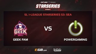 Geek Fam vs PowerGaming, Game 1, SL i-League StarSeries Season 3, SEA
