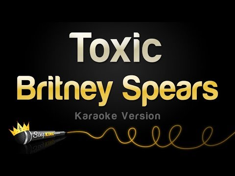 Britney Spears - Toxic (Karaoke Version)