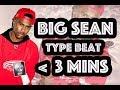 Big Sean Type Beat -