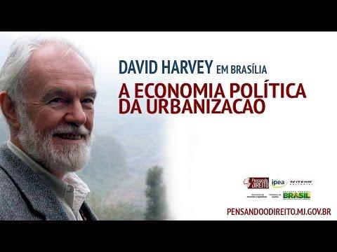 David Harvey em Brasília - A economia política da urbanização