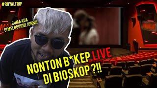 Video NONTON B*KEP DI BIOSKOP?? #ROYALTRIP MP3, 3GP, MP4, WEBM, AVI, FLV Mei 2019