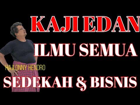 SEDEKAH & BISNIS - KAJI EDAN Haji Onny Hendro Sultan JAGAKARSA ( Part 1 )