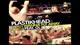 Plastikhead - I Wanna Fly Away