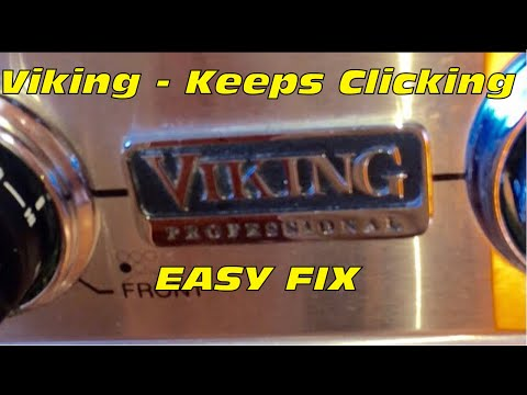 Viking Stovetop Keeps Clicking -- 5 Minute FIX