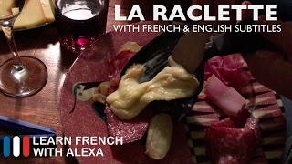 Here is My Raclette Evening video for you. Check the French/English captions to help you with your French learning. Enjoy, bisou bisou xx Why not test your French level with our partner Kwiziq: https://kwiziq.learnfrenchwithalexa.com/TAKE YOUR FRENCH TO THE NEXT LEVELMy Website ► https://learnfrenchwithalexa.comMy YouTube ► http://learnfren.ch/YouTubeLFWAMy Blog ► https://learnfrenchwithalexa.com/blogSupport me on Patreon ► https://patreon.com/frenchTest Yourself ► https://kwiziq.learnfrenchwithalexa.comMy Soundcloud ► https://soundcloud.com/learnfrenchwithalexa----------------------------------------------GET SOCIAL WITH ALEXA AND HER STUDENTSYouTube ► http://learnfren.ch/YouTubeLFWAFacebook ► http://learnfren.ch/faceLFWATwitter ► http://learnfren.ch/twitLFWALinkedIn ► http://learnfren.ch/linkedinLFWANewsletter ► http://learnfren.ch/newsletterLFWAGoogle+ ► http://learnfren.ch/plusLFWA----------------------------------------------LEARN FRENCH WITH ALEXA T-SHIRTST-Shirts ► http://learnfren.ch/tshirtsLFWA----------------------------------------------MORE ABOUT LEARN FRENCH WITH ALEXA'S 'HOW TO SPEAK' FRENCH VIDEO LESSONSAlexa Polidoro a real French teacher with many years' experience of teaching French to adults and children at all levels. People from all over the world enjoy learning how to speak French with Alexa's popular online video and audio French lessons. They're fun, friendly and stress-free! It's like she's actually sitting there with you, helping you along... Your very own personal French tutor.Please Like, Share and Subscribe if you enjoyed this video. Merci et Bisou Bisou xx----------------------------------------------Ready to take your French to the next level? Visit ► https://learnfrenchwithalexa.com to try out Alexa's popular French courses.
