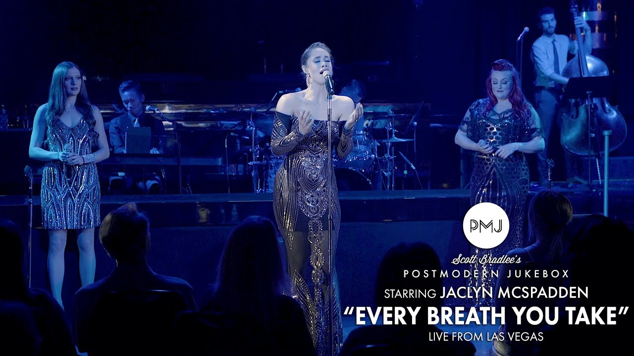 Every Breath You Take – The Police (Postmodern Jukebox Live From Las Vegas) ft. Jaclyn McSpadden