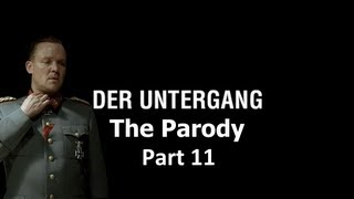 Der Untergang: The Parody - Part 11
