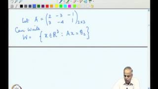 Mod-04 Lec-12 Linear Independence And Subspaces Part 3