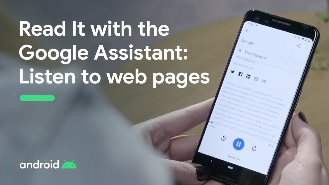 Check out a preview of the new experience with the Assistant that enables natural reading of long form content on your phone, like a news article, blog or short story, outloud.