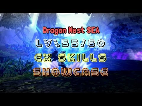 Level 55/60  EX Skills All Classes Showcase - Dragon Nest SEA ~!