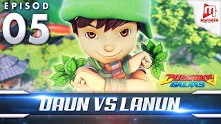 Video BoBoiBoy Galaxy EP05 | BoBoiBoy Daun VS Lanun MP3, 3GP, MP4, WEBM, AVI, FLV Desember 2017
