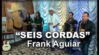 "Frank Aguiar canta ""Seis cordas"" de Luiz Fidelis no Programa Eliane Camargo exibido dia 04 de junho de 2017 na Tv Climatempo."