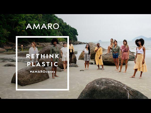 #AMAROCares - RETHINK PLASTIC - Amaro