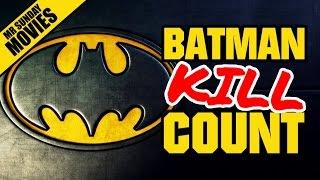 BATMAN Movie Kill Count Supercut