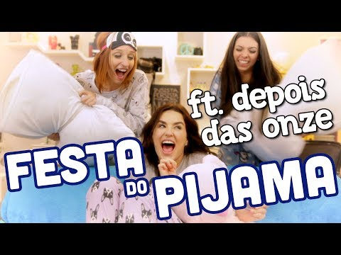 5inco Minutos - FESTA DO PIJAMA ft. Depois das Onze