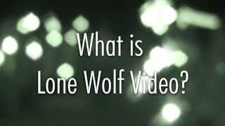 STAND OUT FROM THE PACK WITH LONE WOLF VIDEO