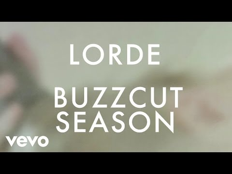 Lorde - Buzzcut Season lyrics