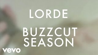 Lorde - Buzzcut Season - YouTube