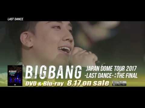 BIGBANG JAPAN DOME TOUR 2017 -LAST DANCE- : THE FINAL (SPOT 30