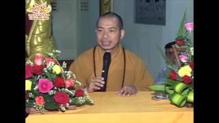 Niềm Chánh Tín Trong Đạo Phật - Thầy Thích Quang Thạnh