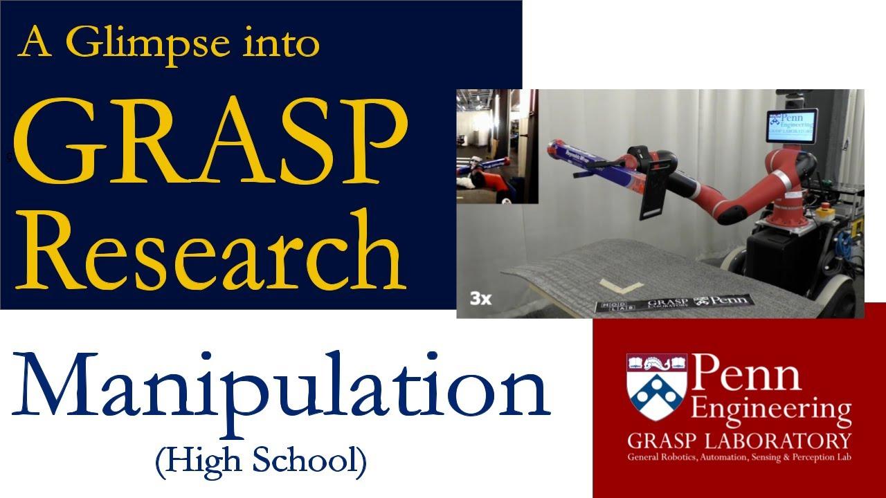 A Glimpse into GRASP Research: Manipulation