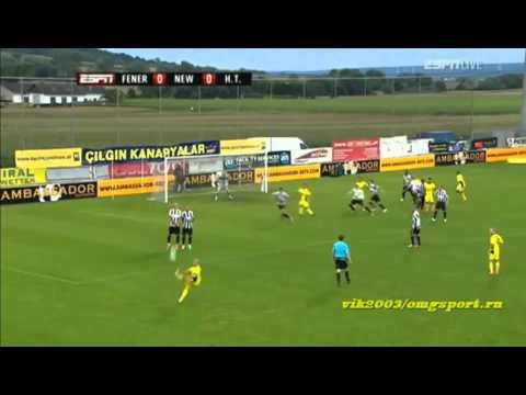 Fenerbahce 1-1 Newcastle Full highlights HD 21.07.2012