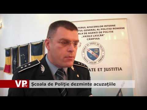 Şcoala de Poliţie dezminte acuzaţiile